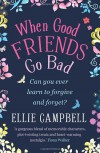 When Good Friends Go Bad - Ellie Campbell