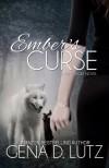 Ember's Curse (Prime Wolf) - Gena D. Lutz