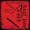 Best Day Ever: A Psychological Thriller - Kaira Rouda, Graham Halstead, Amy McFadden