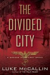 The Divided City (A Gregor Reinhardt Novel) - Luke McCallin