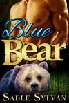 Blue Bear: A BBW Bear Shifter Billionaire Paranormal Romance Novella (Seattle's Billionaire Bears Book 2) - Sable Sylvan