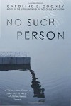 No Such Person - Caroline B. Cooney