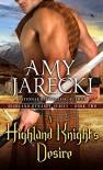 A Highland Knight's Desire (A Highland Dynasty Book) - Amy Jarecki