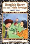 Horrible Harry and the Triple Revenge - Suzy Kline, Frank Remkiewicz