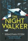 The Nightwalker - Jaime Lee Searle, Sebastian Fitzek