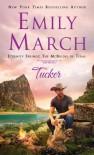 Tucker - Emily March