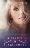 A Heart's Forgiveness - Joanne Schwehm