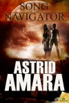 Song of the Navigator - Astrid Amara