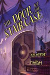 The Door by the Staircase - Katherine Marsh, Kelly Murphy