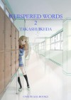 Whispered Words: Volume 2 - Takashi Ikeda