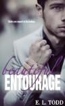 Beautiful Entourage (Beautiful Entourage #1) - E.L. Todd