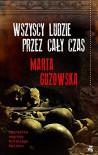 Wszyscy ludzie przez caly czas - Guzowska Marta