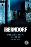 Die Nürburg Papiere: Kriminalroman Aus Der Eifel - Jacques Berndorf