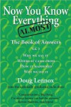 Now You Know Almost Everything: The Book of Answers, Vol. 3 - Doug Lennox, Catriona Wight