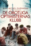 Le Club Des Incorrigibles Optimistes (Litterature & Documents) (French Edition) - Jean-Michel Guenassia