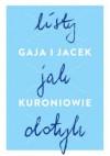 Listy jak dotyk - Gaja i Jacek Kuroniowie