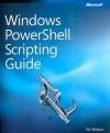 Windows PowerShell� Scripting Guide - Ed Wilson