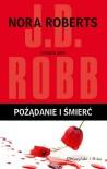 Pożądanie i śmierć - Roberts Nora Robb JD Gaffney Patricia Blayney Mary i inni