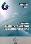 Możliwości podtrzymania życia na okręcie podwodnym - Ryszard Kłos