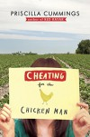 Cheating for the Chicken Man - Priscilla Cummings