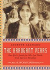 The Arrogant Years: One Girl's Search for Her Lost Youth, from Cairo to Brooklyn - Lucette Lagnado
