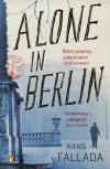 Alone in Berlin (Penguin Modern Classics) - Hans Fallada