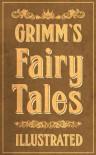Grimm's Fairy Tales - Arthur Rackham, Jacob Grimm, Wilhelm Grimm, Margaret Hunt