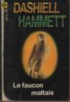 Le faucon maltais - Dashiell Hammett