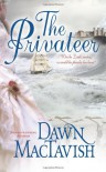 The Privateer - Dawn Mactavish