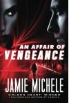 An Affair of Vengeance - Jamie Michele