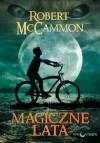 Magiczne lata - Robert R. McCammon