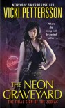 The Neon Graveyard - Vicki Pettersson
