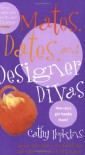 Mates, Dates, and Designer Divas - Cathy Hopkins