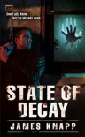 State of Decay (REVIVORS) - James Knapp