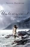 Undercurrent (Siren #2) - Tricia Rayburn