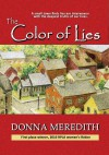 The Color of Lies - Donna Meredith