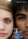 Mackenzie, Lost and Found - Deborah Kerbel