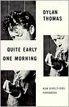 Quite Early One Morning - Dylan Thomas