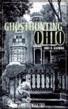Ghosthunting Ohio - John B. Kachuba