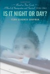 Is It Night or Day? - Fern Schumer Chapman