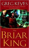 The Briar King (Kingdoms of Thorn and Bone Series #1) -