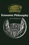Economic Philosophy - Joan Robinson