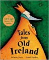 Tales From Old Ireland - Malachy Doyle,  Niamh Sharkey (Illustrator)
