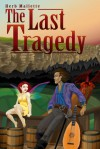 The Last Tragedy - Herb Mallette
