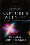 Rapture's Witness: The Earth's Last Days are Upon Us - Tim LaHaye, Jerry B. Jenkins