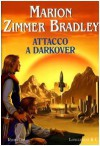Attacco a Darkover - Marion Zimmer Bradley