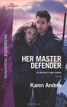 Her Master Defender (To Protect and Serve) - Karen Anders