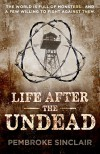 Life After the Undead - Pembroke Sinclair