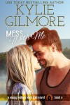 Mess With Me (Happy Endings Book Club, Book 6) - Kylie Gilmore