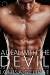 A Deal with the Devil (International Bad Boys Book 6) - Louisa George